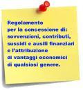 REGOLAMENTO CONCESSIONE: SOVVENZIONI, CONTRIBUTI, SUSSIDI...